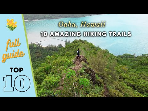 10 Amazing Hiking Trails throughout the Island of Oahu, Hawaii [a complete hiking guide]